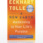 Eckhart Tolle: A New Book, A New Earth!