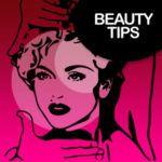 10 Tips to Beauty