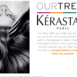 Kerastase – Free Treatment and Blow