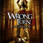 Wrong Turn 3: Left for Dead on DVD Tuesday 10/20/09