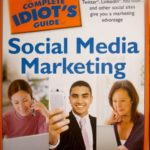 The Complete Idiot's Guide to Social Media Marketing – Book Review