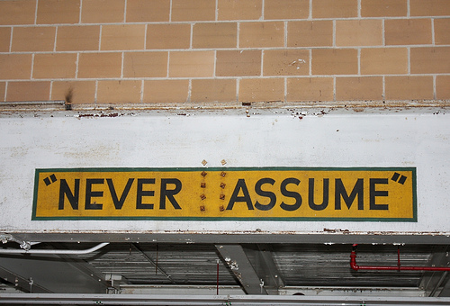 Never assume sign