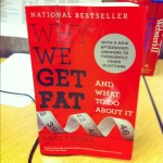 Why We Get Fat and What To Do About It – Book Review