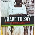 I Dare to Say: African Women Share Their Stories of Hope and Survival – Book Review
