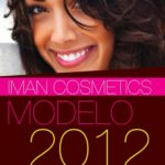 LATINAS: IMAN Cosmetics is Looking for You! MODELO 2012 (Latina Model Search)