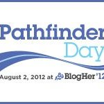 BlogHer '12/Pathfinder Day – My Blog As A Book Proposal (RECAP)
