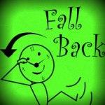 Fall Back – Daylight Saving Time