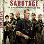 Sabotage on Blu-ray/DVD 7/22/14